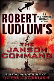 ROBERT LUDLUM'S THE JANSON COMMAND by Paul Garrison