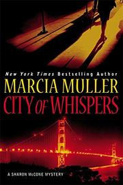 CITY OF WHISPERS by Marcia Muller