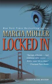 LOCKED IN by Marcia Muller