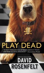 PLAY DEAD by David Rosenfelt