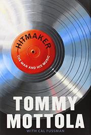 HITMAKER by Tommy Mottola