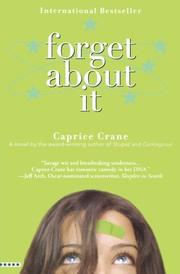 FORGET ABOUT IT by Caprice Crane