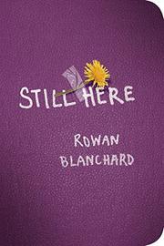 STILL HERE by Rowan Blanchard