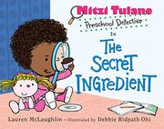 THE SECRET INGREDIENT by Lauren McLaughlin
