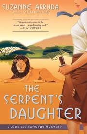 THE SERPENT'S DAUGHTER by Suzanne Arruda