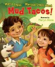 MUD TACOS! by Mario Lopez