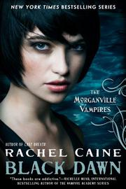 BLACK DAWN by Rachel Caine