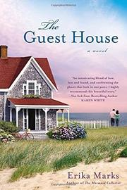 THE GUEST HOUSE by Erika Marks