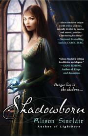 SHADOWBORN by Alison Sinclair