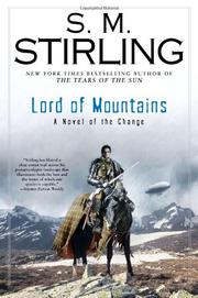 LORD OF MOUNTAINS by S.M. Stirling