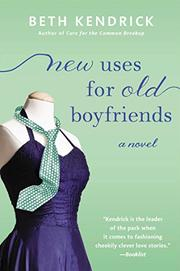 NEW USES FOR OLD BOYFRIENDS by Beth Kendrick