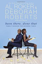 BEEN THERE, DONE THAT by Al Roker