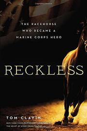 RECKLESS by Tom Clavin
