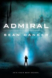 ADMIRAL by Sean Danker