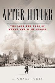 AFTER HITLER by Michael Jones