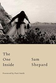 THE ONE INSIDE by Sam Shepard