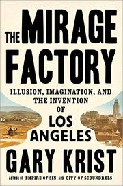 THE MIRAGE FACTORY by Gary Krist