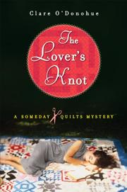 THE LOVER'S KNOT by Clare O'Donohue