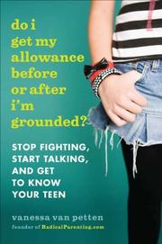 DO I GET MY ALLOWANCE BEFORE OR AFTER I'M GROUNDED? by Vanessa Van Petten