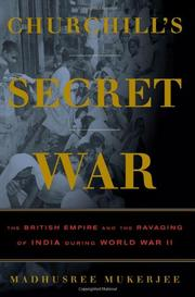 CHURCHILL'S SECRET WAR by Madhusree Mukerjee