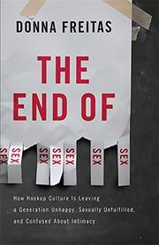 THE END OF SEX by Donna Freitas