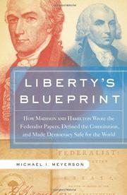 LIBERTY'S BLUEPRINT by Michael I. Meyerson