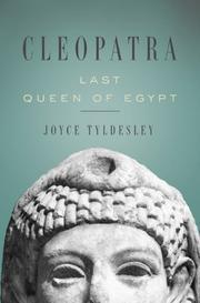 CLEOPATRA by Joyce Tyldesley