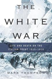 THE WHITE WAR by Mark Thompson