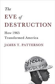 THE EVE OF DESTRUCTION by James T. Patterson