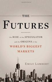 THE FUTURES by Emily Lambert