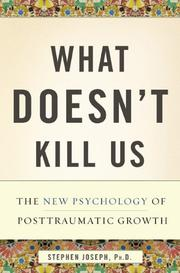 WHAT DOESN'T KILL US by Stephen Joseph