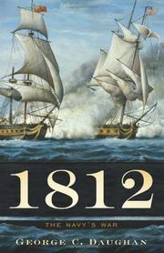 1812 by George C. Daughan