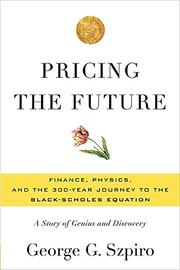 PRICING THE FUTURE by George G. Szpiro