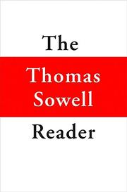 THE THOMAS SOWELL READER by Thomas Sowell