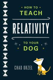 Book Cover for HOW TO TEACH RELATIVITY TO YOUR DOG