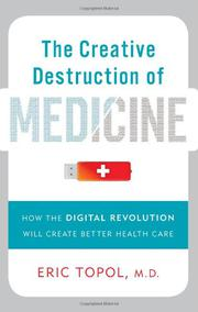 Cover art for THE CREATIVE DESTRUCTION OF MEDICINE
