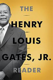 THE HENRY LOUIS GATES, JR. READER by Henry Louis Gates Jr.