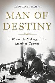 MAN OF DESTINY by Alonzo L. Hamby