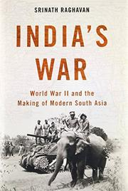 INDIA'S WAR by Srinath Raghavan