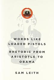 WORDS LIKE LOADED PISTOLS by Sam Leith