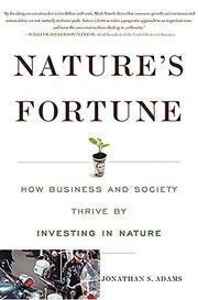 NATURE'S FORTUNE by Mark R.  Tercek