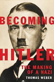 BECOMING HITLER by Thomas  Weber