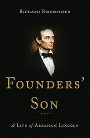 FOUNDERS' SON by Richard Brookhiser