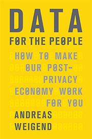 DATA FOR THE PEOPLE by Andreas Weigend