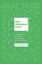WHY INFORMATION GROWS by César Hidalgo