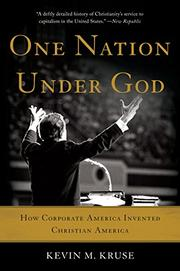 ONE NATION UNDER GOD by Kevin K. Kruse