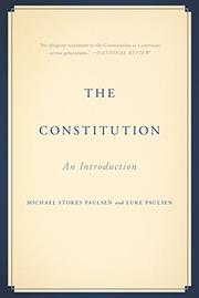 THE CONSTITUTION by Michael Stokes Paulsen