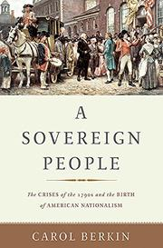 A SOVEREIGN PEOPLE by Carol Berkin