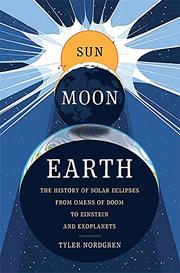 SUN MOON EARTH by Tyler Nordgren