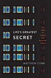 LIFE'S GREATEST SECRET by Matthew Cobb